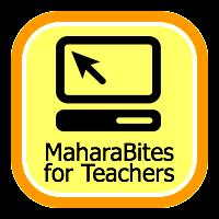 MaharaBites for Teachers badge